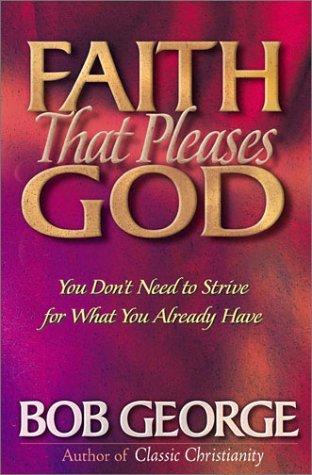 Faith That Pleases God